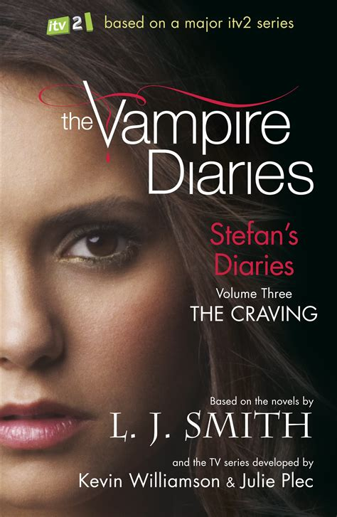 The Vampire Diaries: Stefan's Diaries: The Craving by L